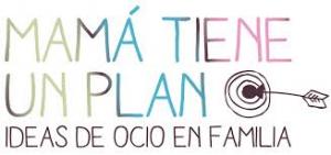 mamá tiene un plan
